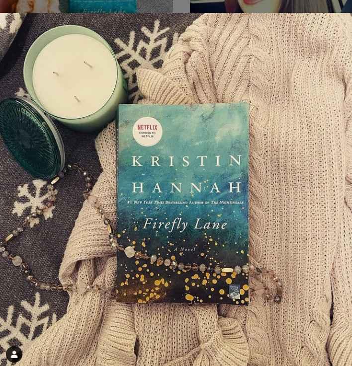 Netflix has adapted the Kristin Hannah novel Firefly Lane
