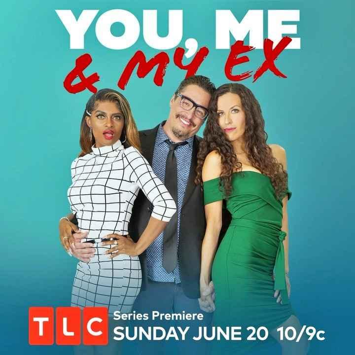 TLC premieres You, Me & My Ex