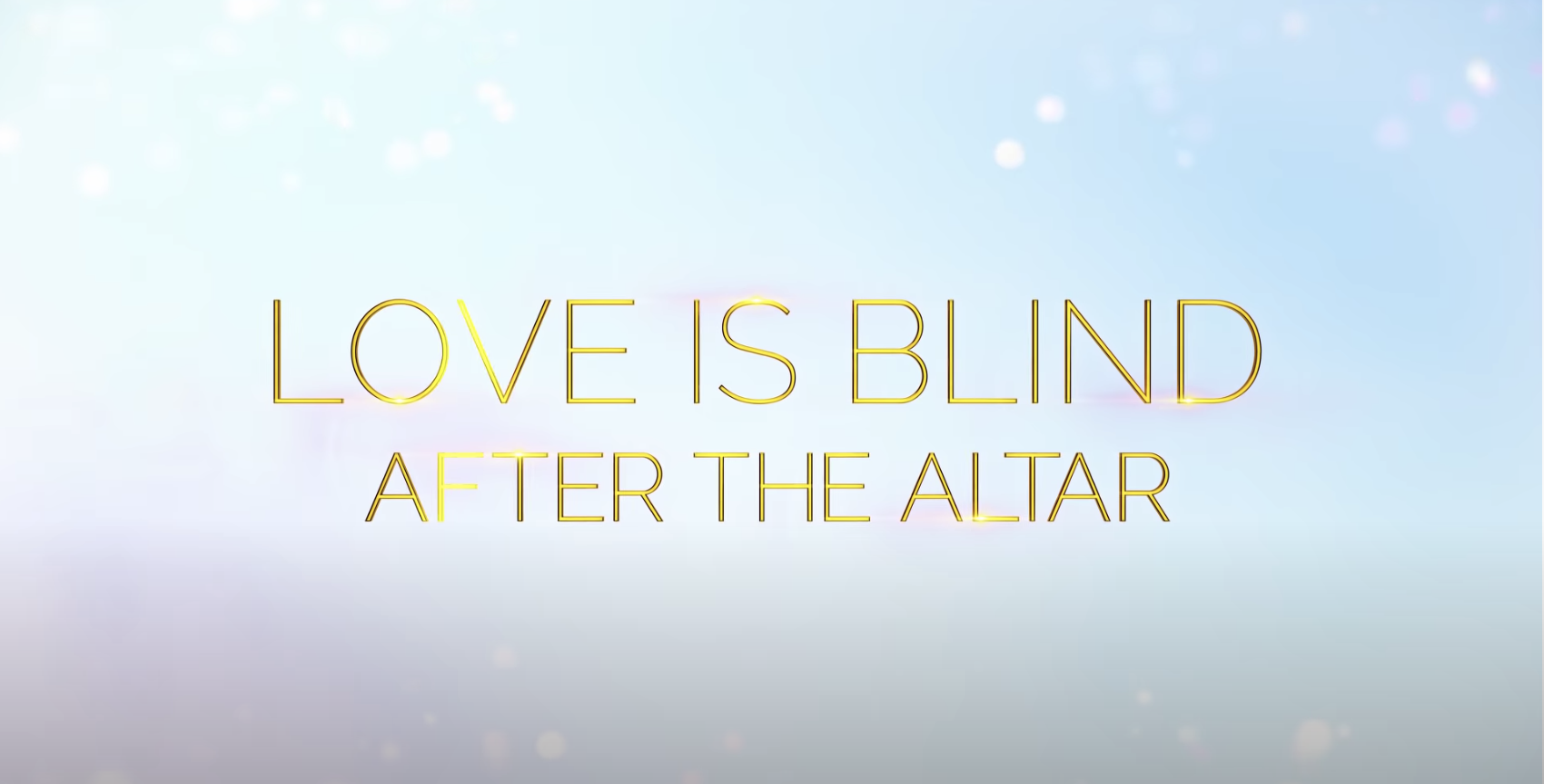 Love is Blind After the Alter
