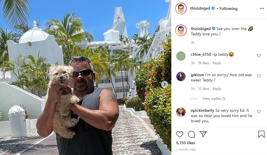 Big Ed Announces Teddy's Passing via Instagram