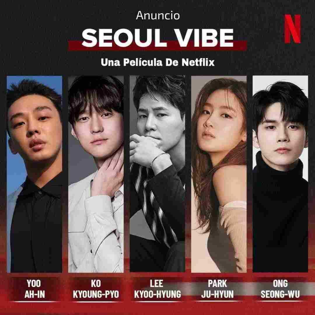 Netflix is releasing a new K-drama Seoul Vibe